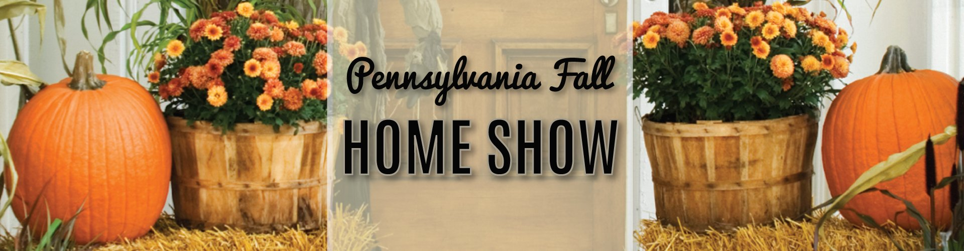2018 Eastern PA Fall Home Show Expo