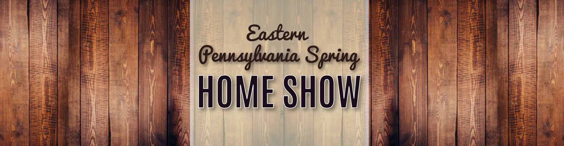 2019  Eastern PA Spring Home Show Expo