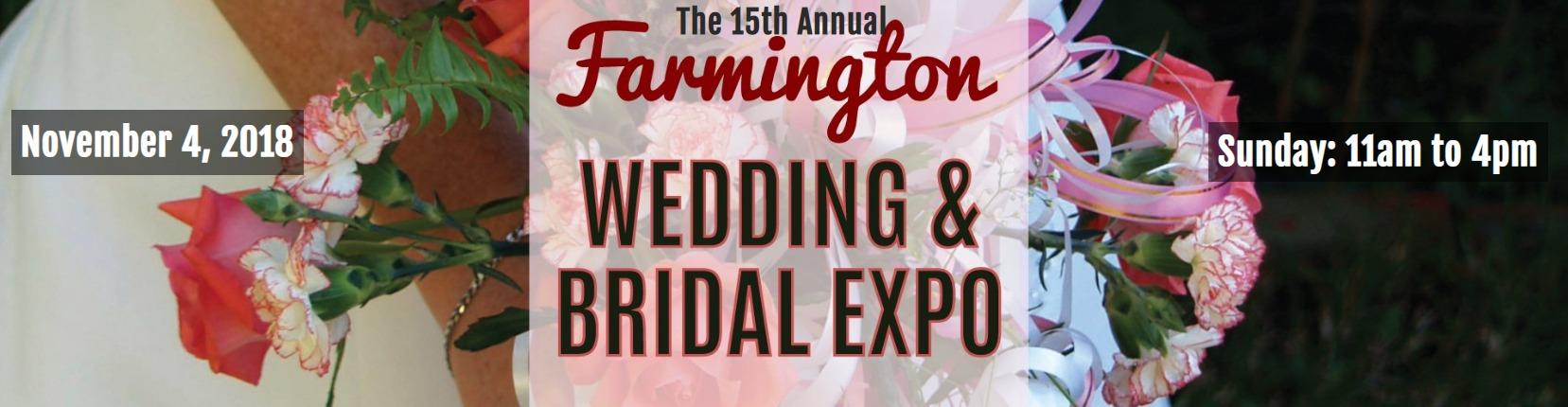 Wedding & Bridal Expo CT - Farmington Marriot – November 4, 2018 from 11am - 4pm